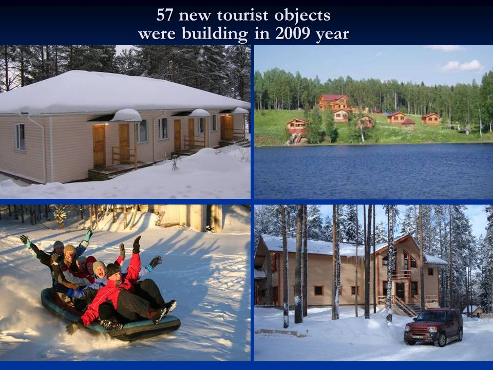 57 new tourist objects were building in 2009 year