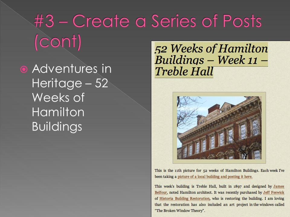 Adventures in Heritage – 52 Weeks of Hamilton Buildings