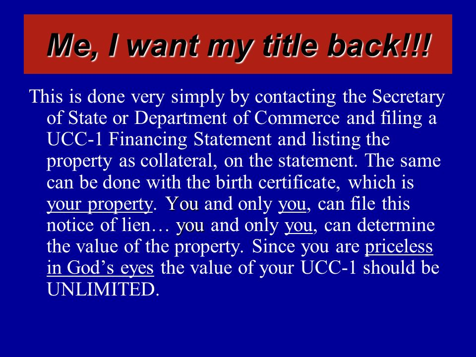 You you This is done very simply by contacting the Secretary of State or Department of Commerce and filing a UCC-1 Financing Statement and listing the