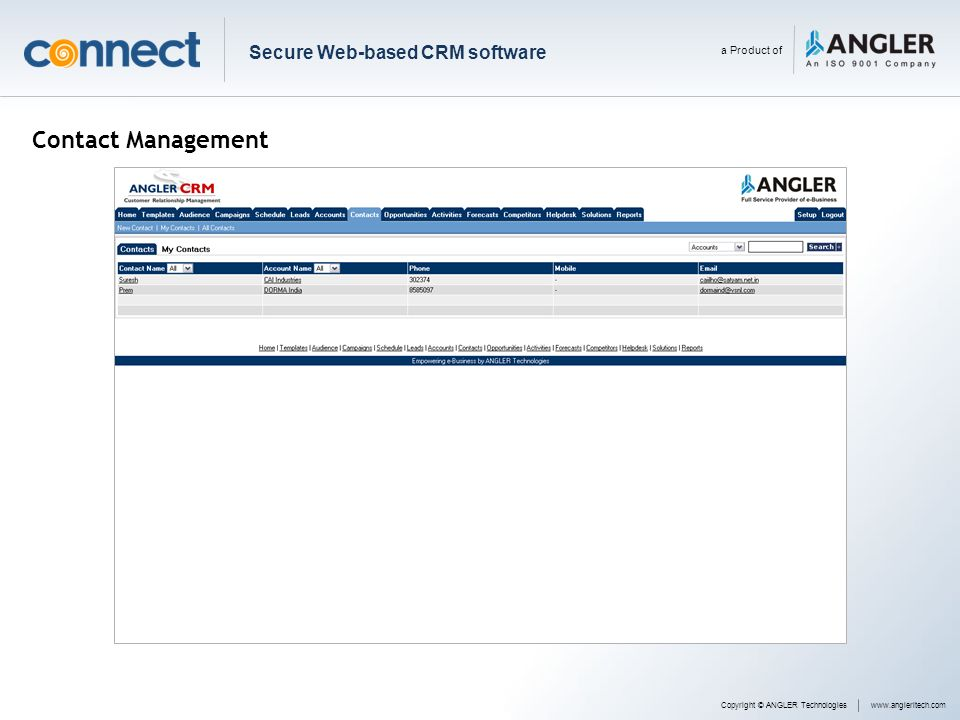 Contact Management Copyright © ANGLER Technologieswww.angleritech.com Secure Web-based CRM software a Product of