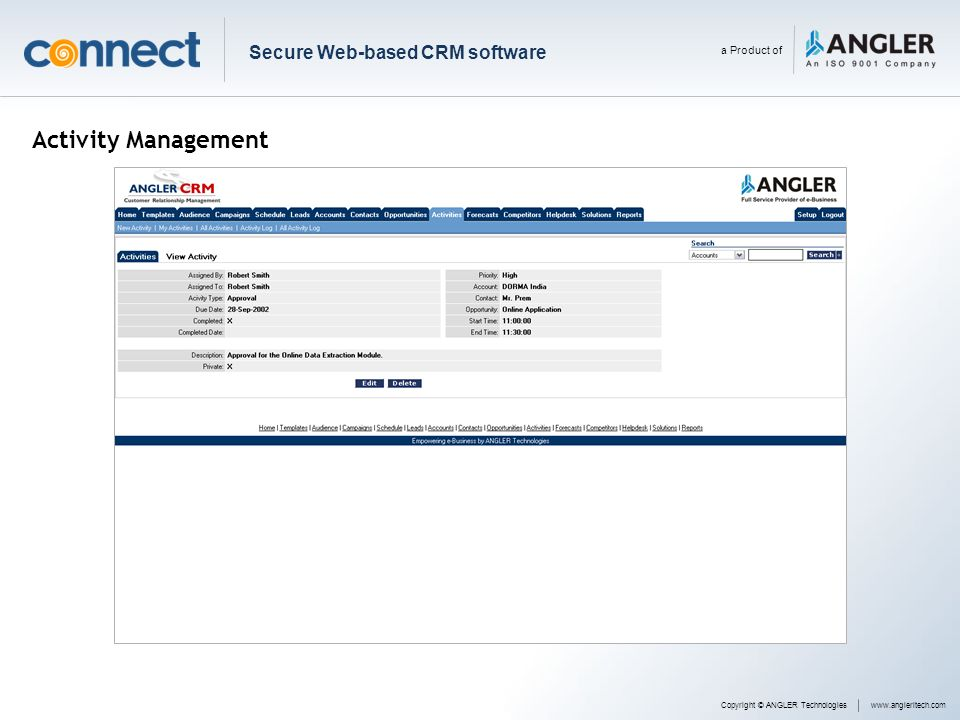 Activity Management Copyright © ANGLER Technologieswww.angleritech.com Secure Web-based CRM software a Product of