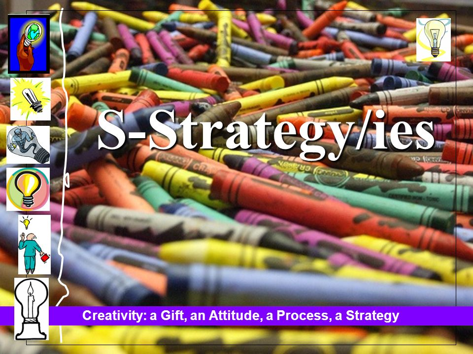 S-Strategy/ies