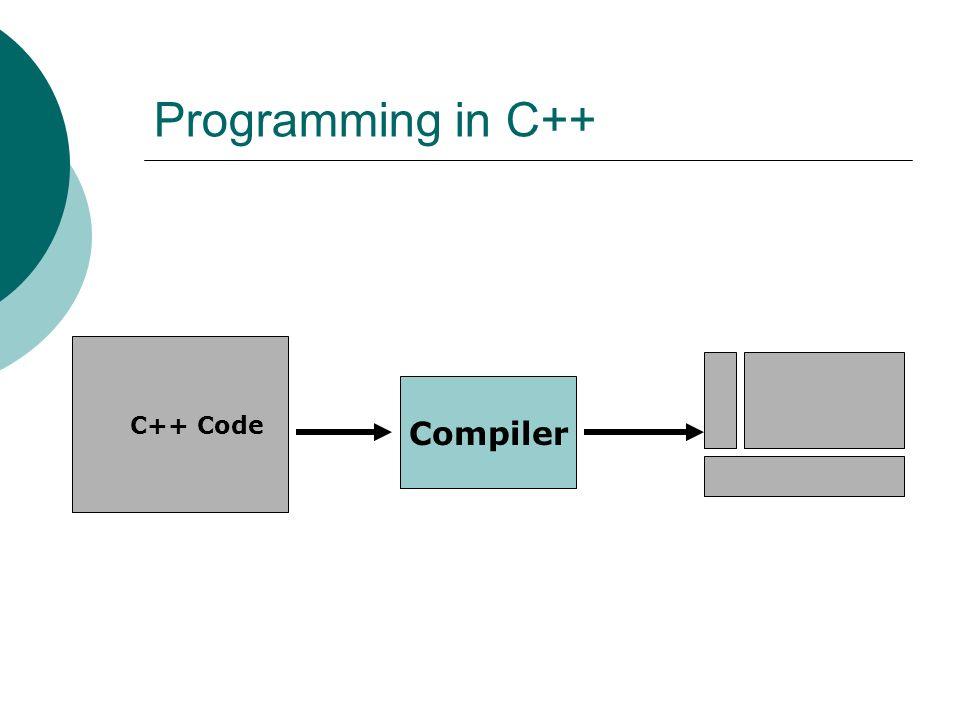 Programming in C++ C++ Code Compiler