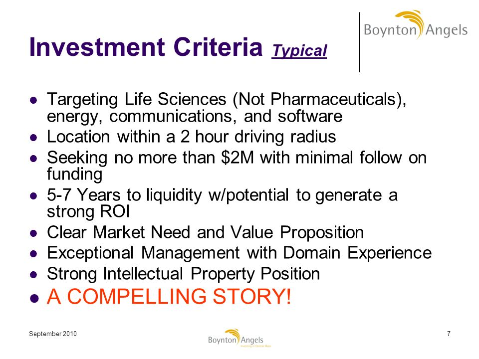September 20107 Investment Criteria Typical Targeting Life Sciences (Not Pharmaceuticals), energy, communications, and software Location within a 2 ho