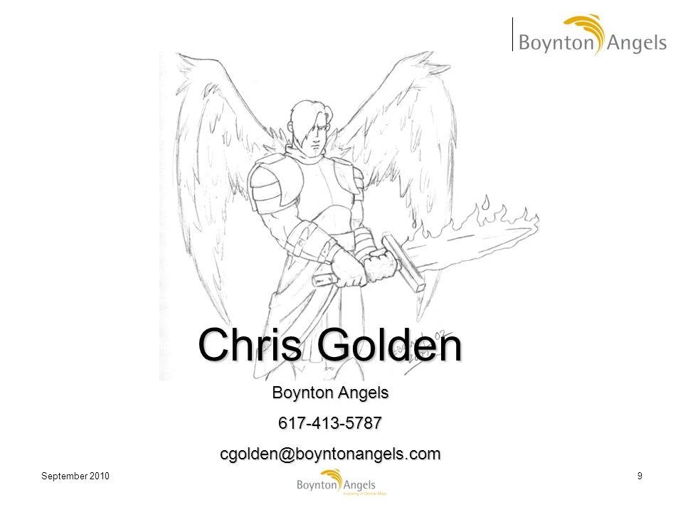 September 20109 Chris Golden Boynton Angels 617-413-5787cgolden@boyntonangels.com