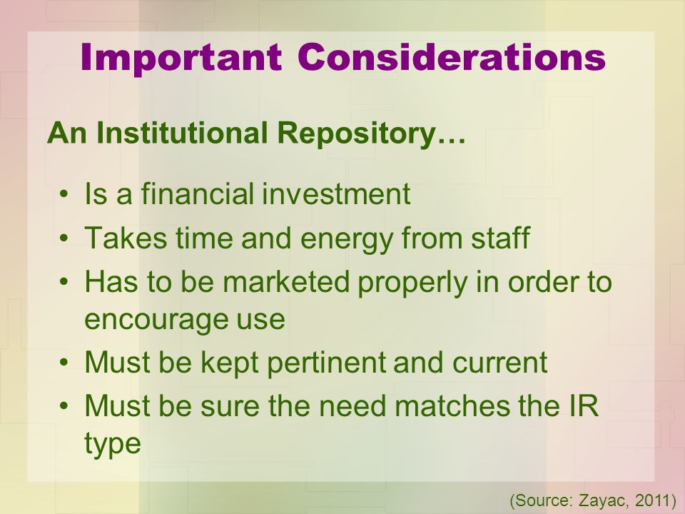Important Considerations Is a financial investment Takes time and energy from staff Has to be marketed properly in order to encourage use Must be kept