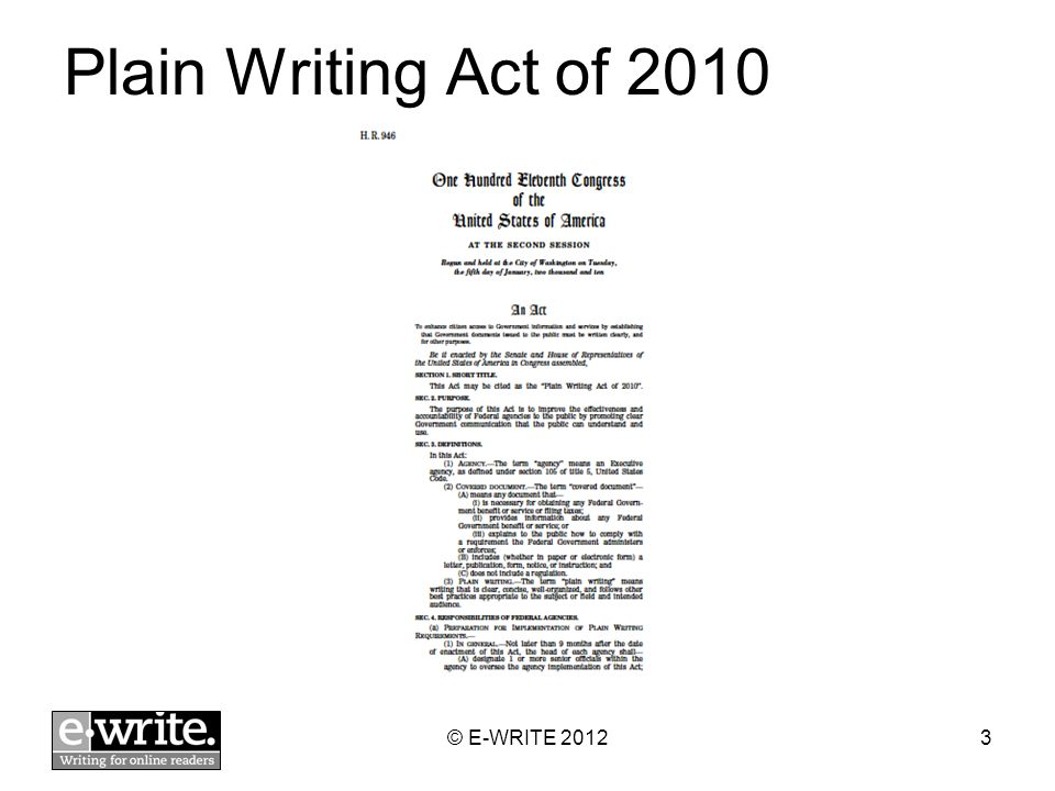 Plain Writing Act of 2010 © E-WRITE 20123