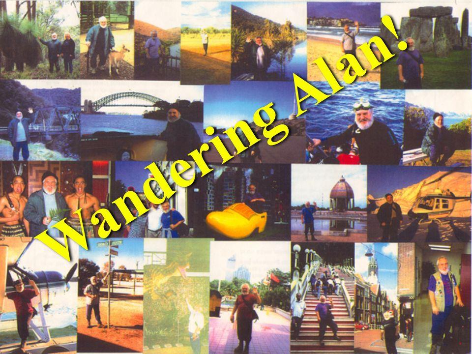 Wandering Alan!