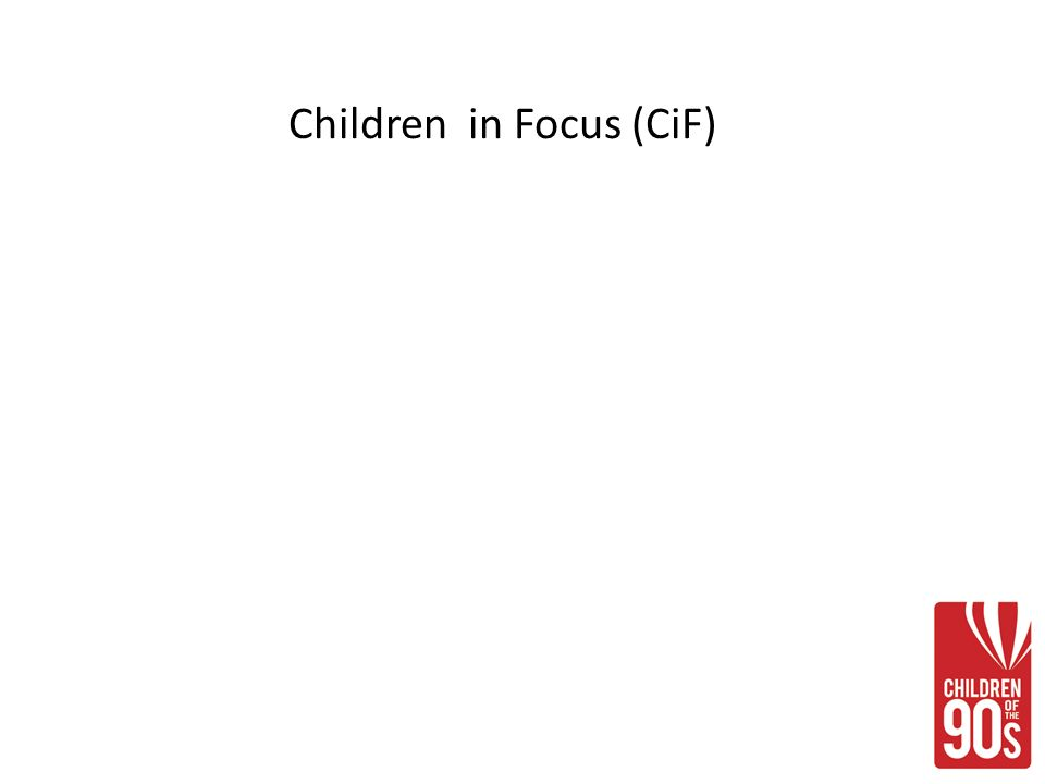 Children in Focus (CiF)