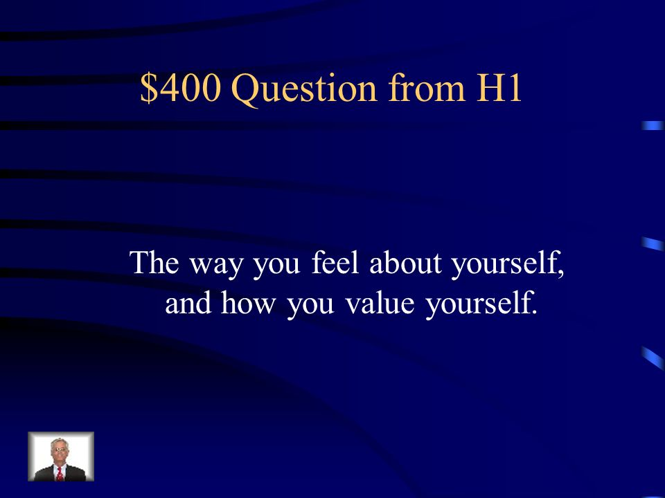 $300 Answer from H1 Self-Concept