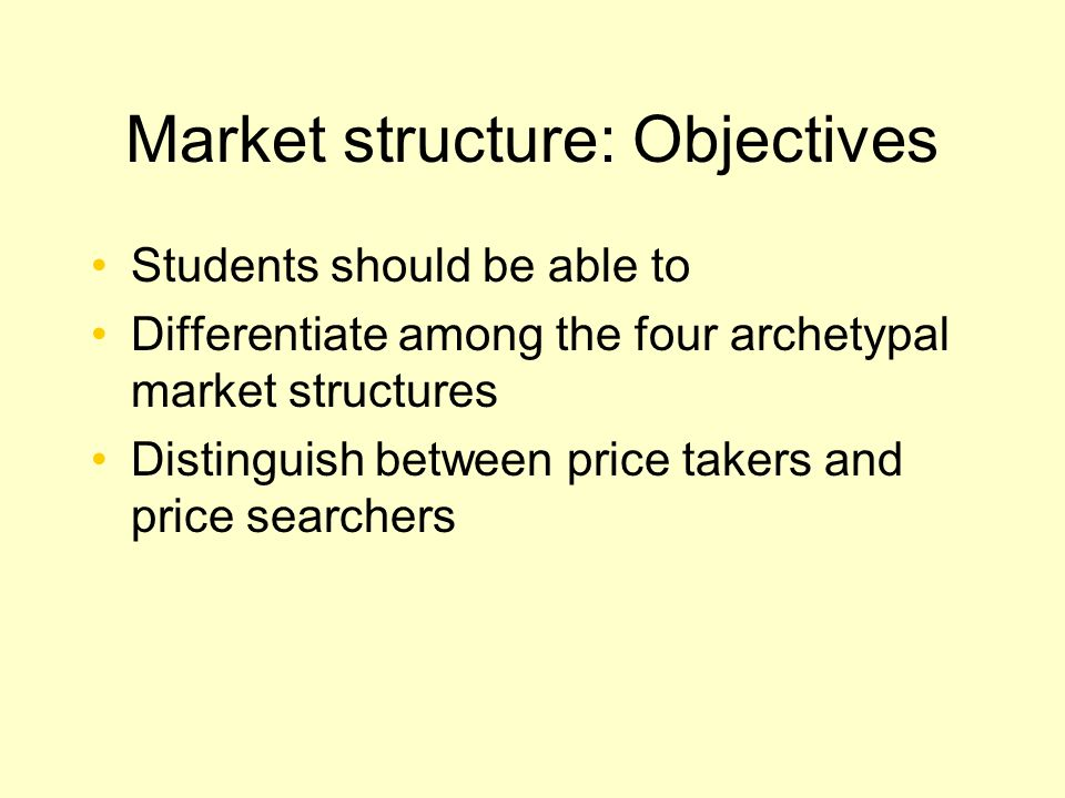 ECON 308 Week 5 Chapter 6: Market Structure