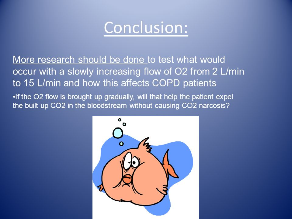 Conclusion: More research should be done to test what would occur with a slowly increasing flow of O2 from 2 L/min to 15 L/min and how this affects CO