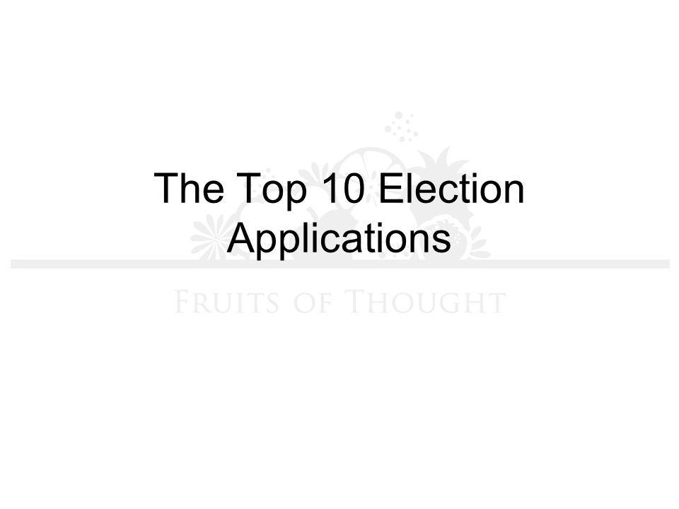 The Top 10 Election Applications