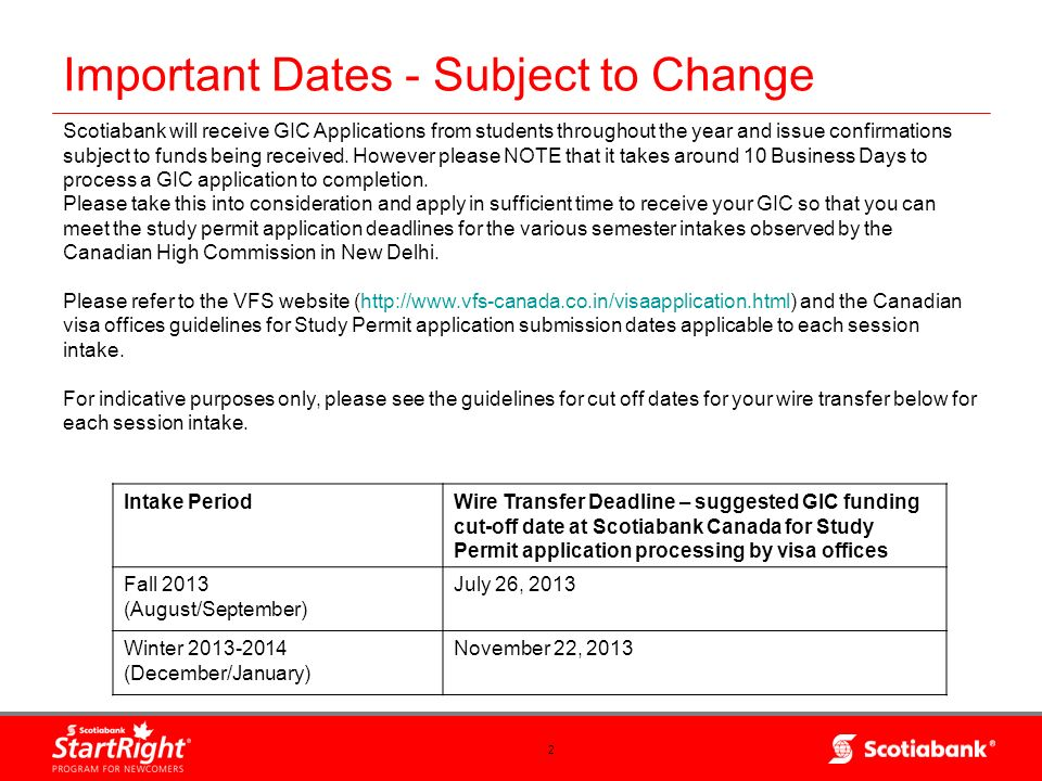 13 AGENTS: Important information for students To ensure timely processing of the students Scotiabank Student GIC Application STEPS TO FOLLOWSTEPS TO AVOID (delay/rejection of application) Allow for sufficient processing times.