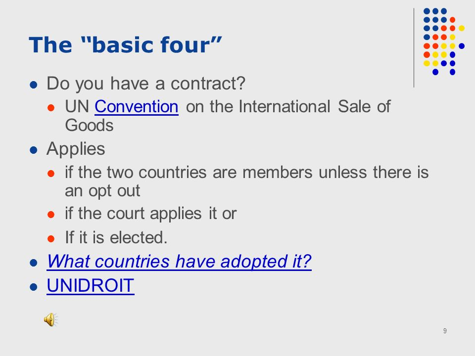9 The basic four Do you have a contract.