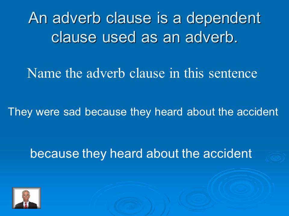 An adjective clause is a dependent clause used as an adjective. Name the adjective clause of this sentence Student volunteers work in the student stor