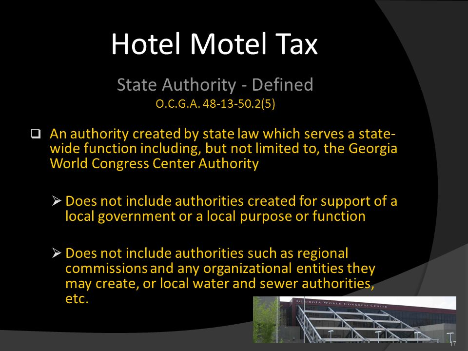 State Authority - Defined O.C.G.A. 48-13-50.2(5) An authority created by state law which serves a state- wide function including, but not limited to,