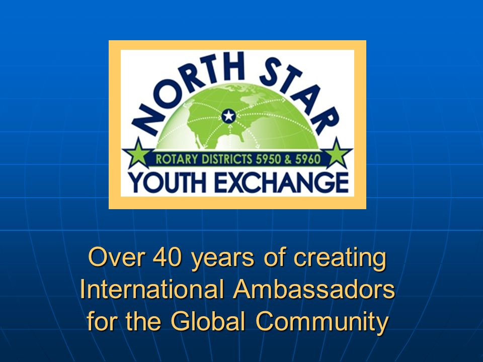 Over 40 years of creating International Ambassadors for the Global Community