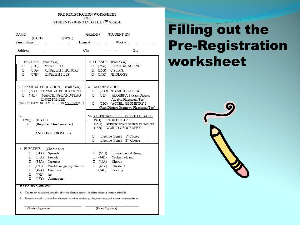Filling out the Pre-Registration worksheet