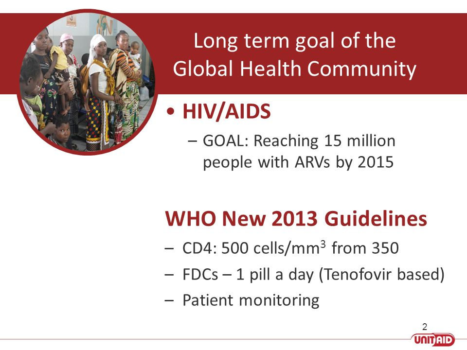 Low access to HIV treatment: Only 9 million of 25 million people in need are now on ART 1
