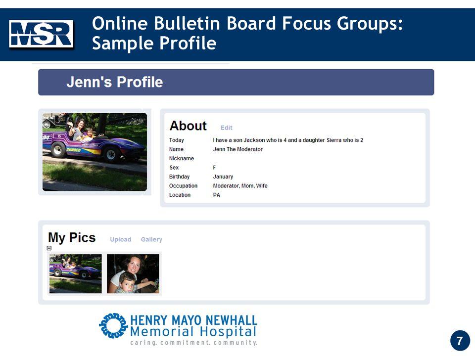 7 Online Bulletin Board Focus Groups: Sample Profile
