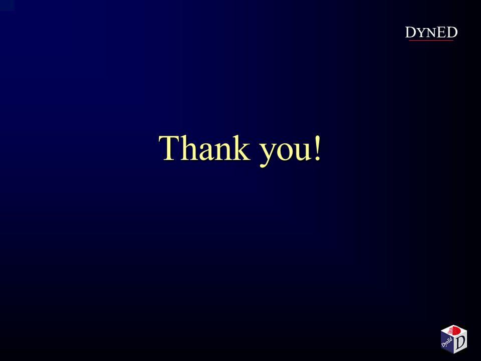 Thank you! D YN ED
