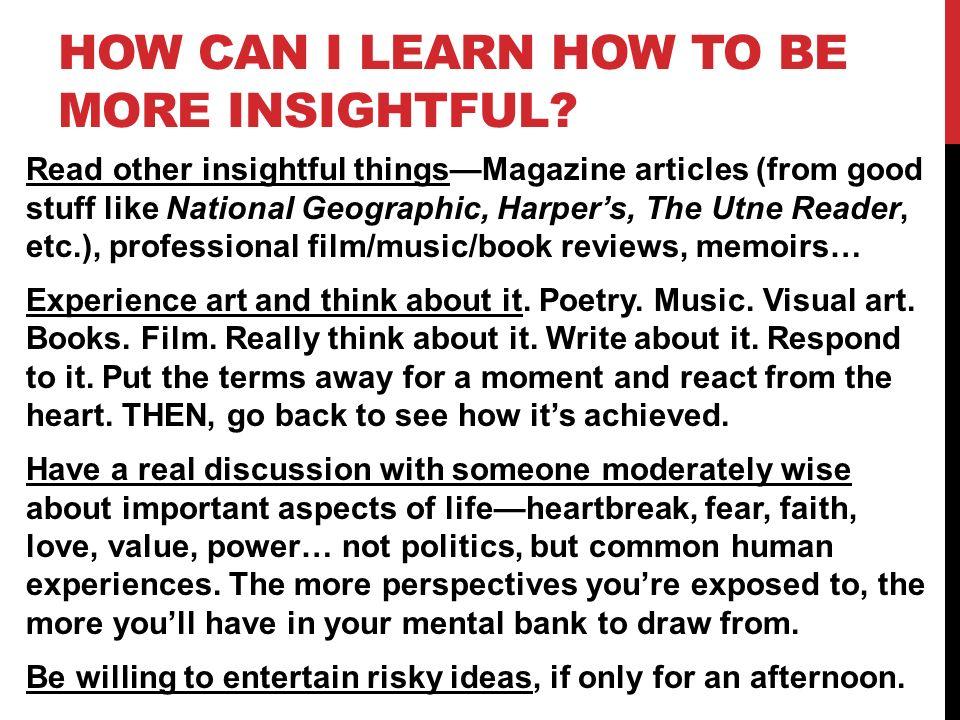 INSIGHT IS VERY SIMILAR TO Wisdom Genius Mind-reading abilities