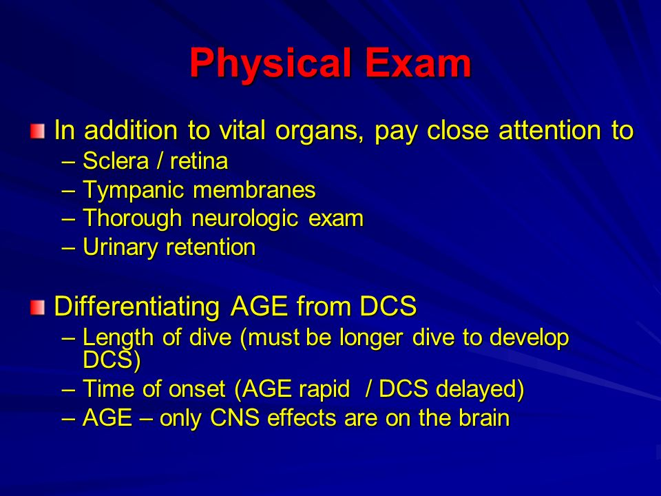 Physical Exam In addition to vital organs, pay close attention to –Sclera / retina –Tympanic membranes –Thorough neurologic exam –Urinary retention Di