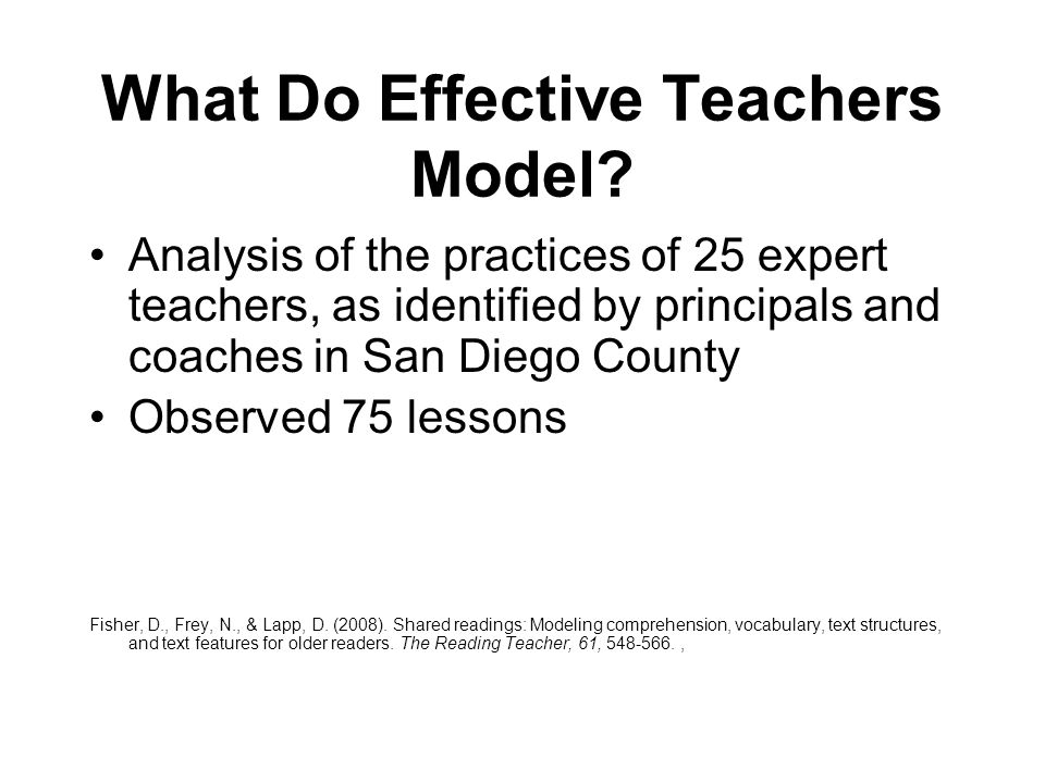 What Do Effective Teachers Model? Analysis of the practices of 25 expert teachers, as identified by principals and coaches in San Diego County Observe