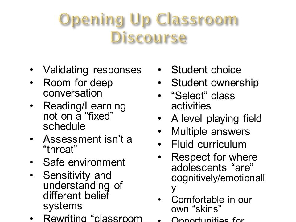 Validating responses Room for deep conversation Reading/Learning not on a fixed schedule Assessment isnt a threat Safe environment Sensitivity and und