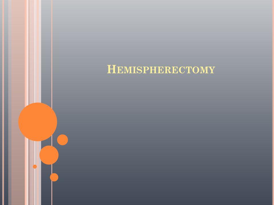 H EMISPHERECTOMY