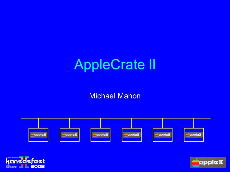 AppleCrate II Michael Mahon