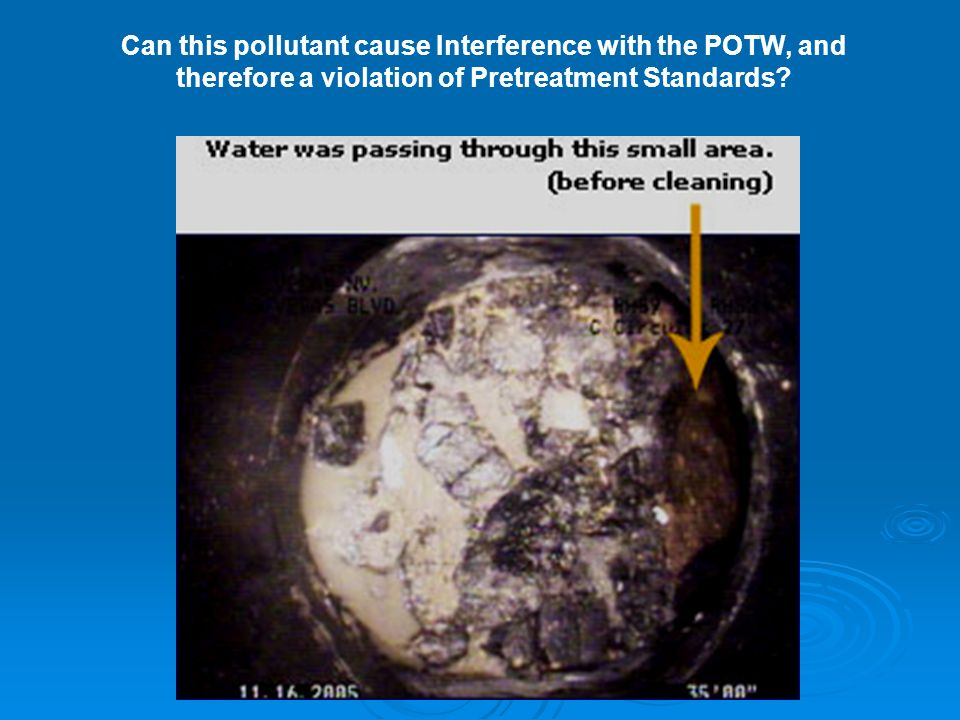 Can this pollutant cause Interference with the POTW, and therefore a violation of Pretreatment Standards?