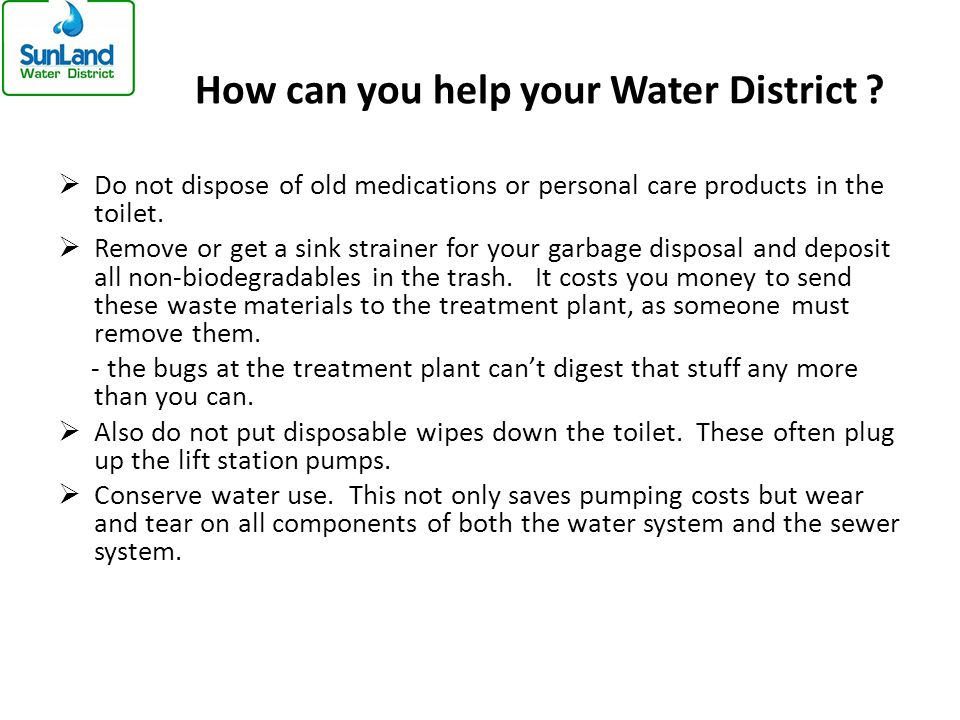 How can you help your Water District .