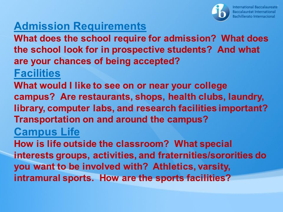 Admission Requirements What does the school require for admission? What does the school look for in prospective students? And what are your chances of