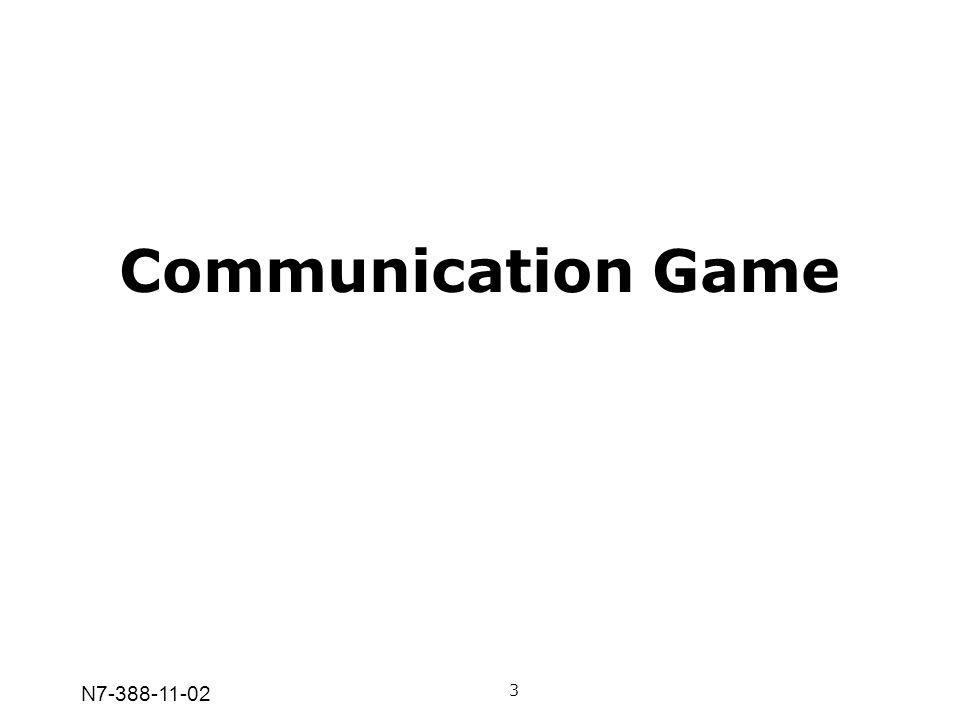 N7-388-11-02 Communication Game 3