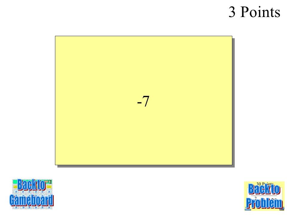 Evaluate the function y = 3x + 2 for x = -3 3 Points 2-3Q