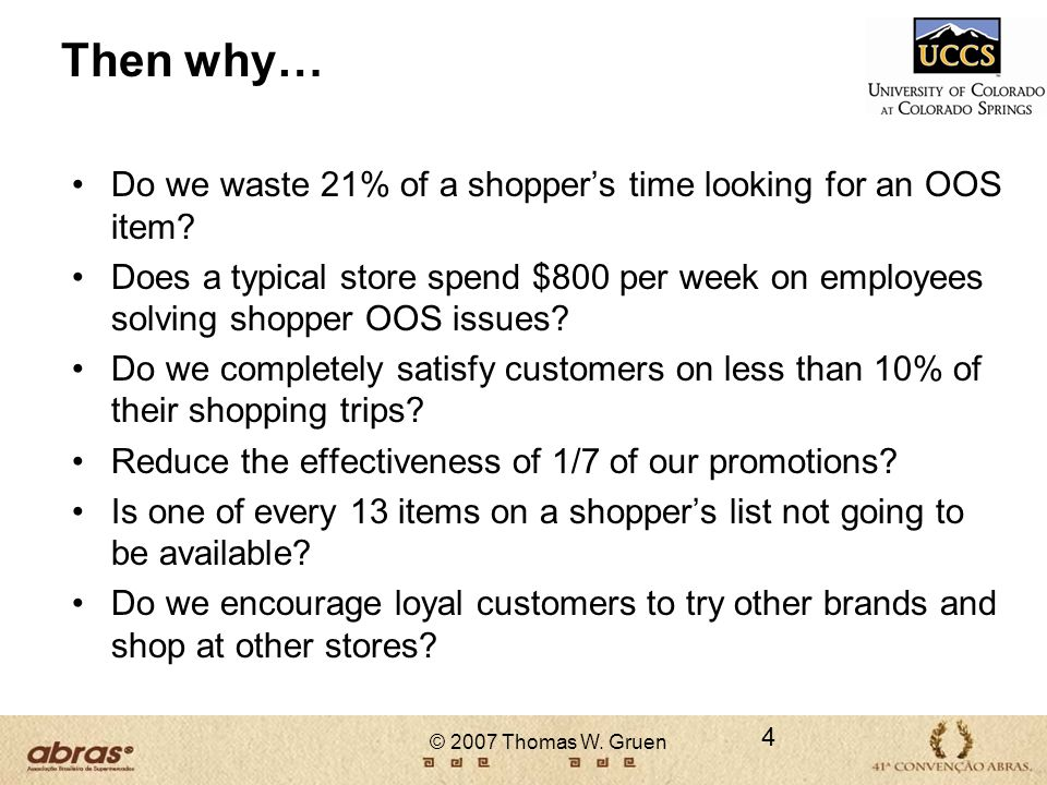Then why… Do we waste 21% of a shoppers time looking for an OOS item? Does a typical store spend $800 per week on employees solving shopper OOS issues