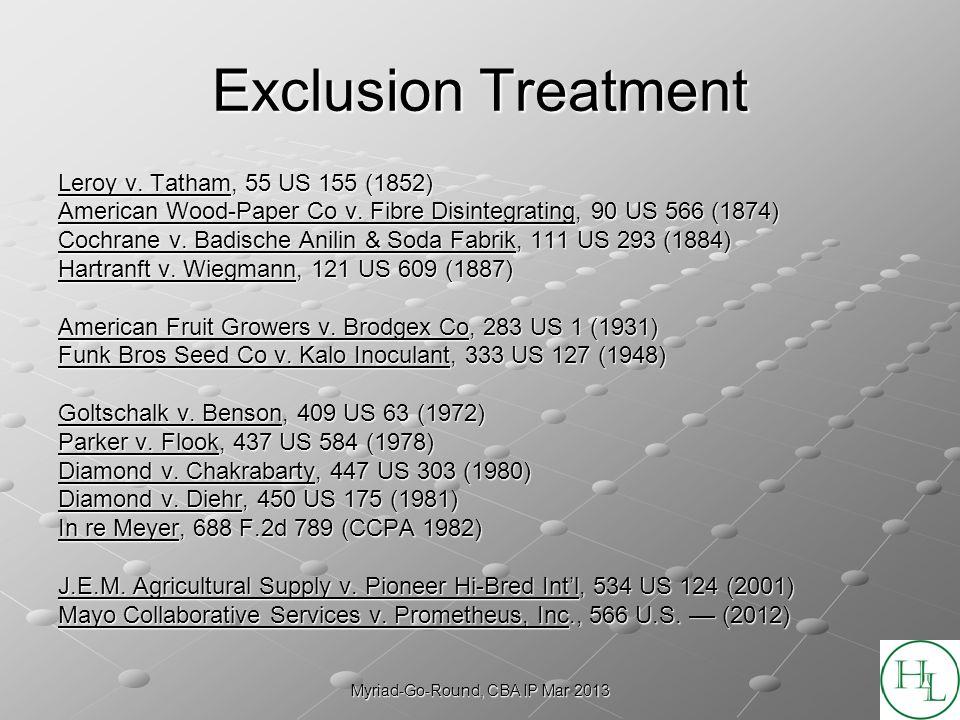 Myriad-Go-Round, CBA IP Mar 2013 Exclusion Treatment Leroy v.