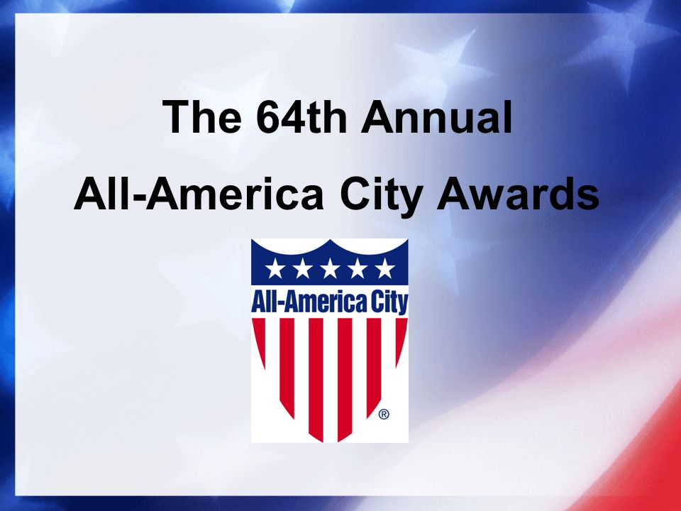 The 64th Annual All-America City Awards