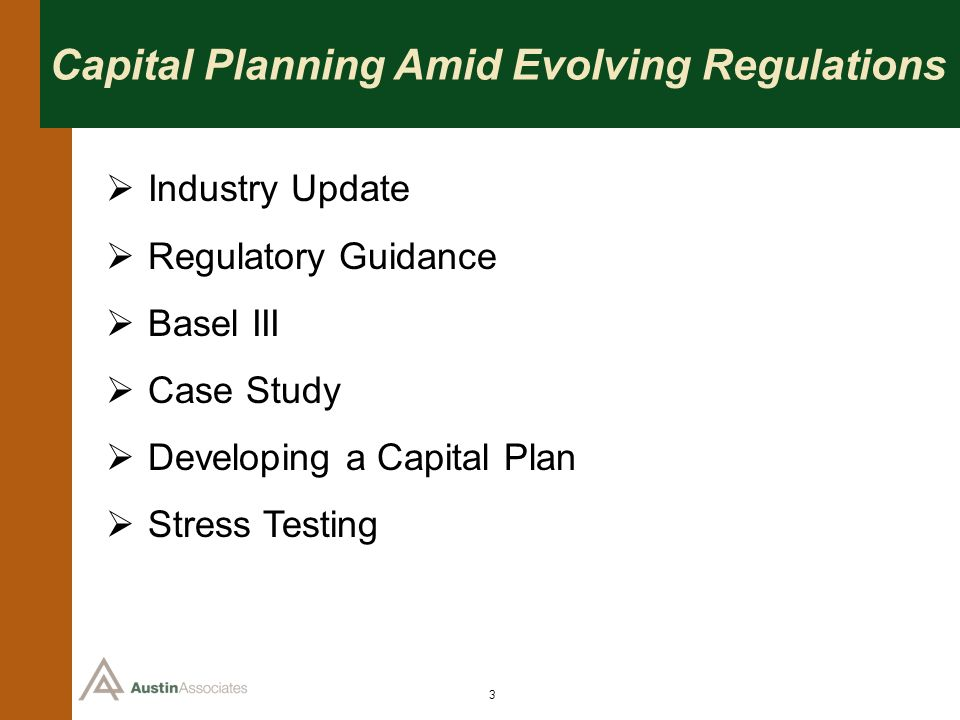 24 Case Study: Capital Plan Financial Performance Review Historical and current performance and condition Core earnings analysis – the resource to absorb credit losses (pre- tax pre-provision earnings/PTPP) Asset quality metrics and trends Capital position Demonstrate objective, quantitative understanding of the banks current position Peer Group Analysis augments this analysis