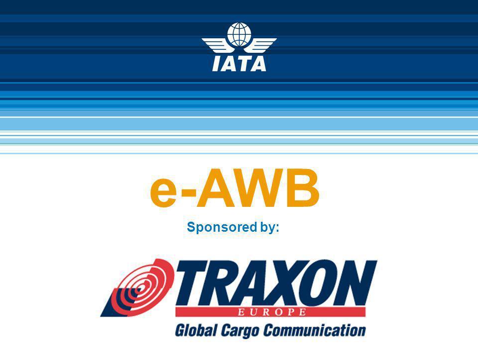 e-AWB Sponsored by: