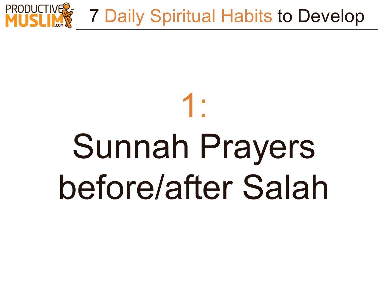 1: Sunnah Prayers before/after Salah