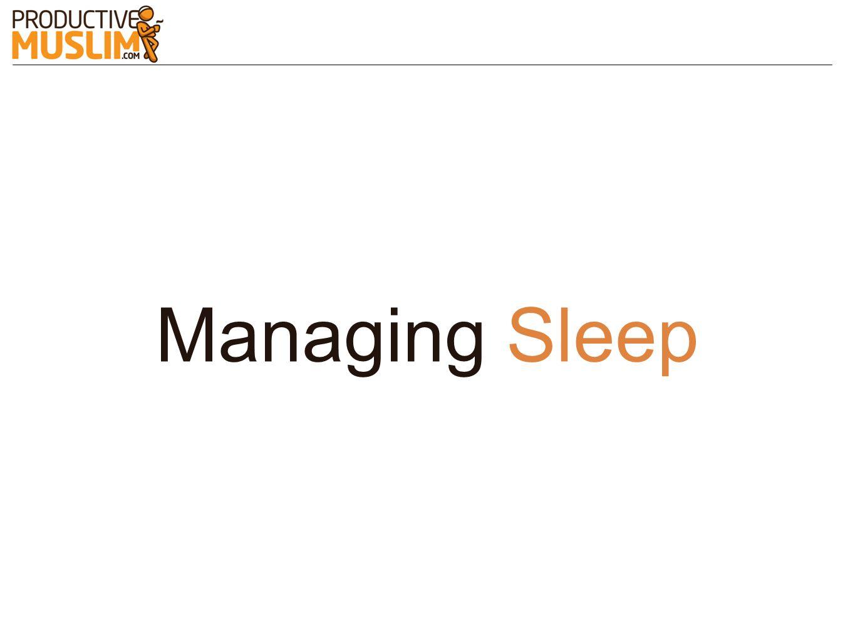 Managing Sleep