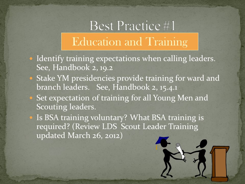 Identify training expectations when calling leaders.