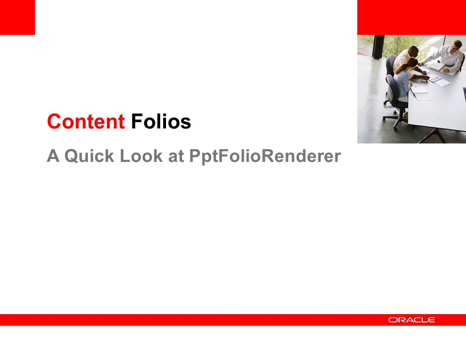 Content Folios A Quick Look at PptFolioRenderer