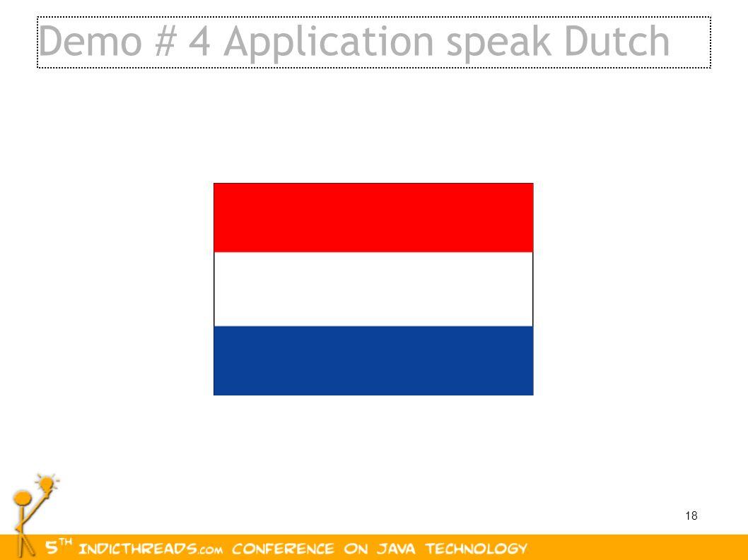18 Demo # 4 Application speak Dutch