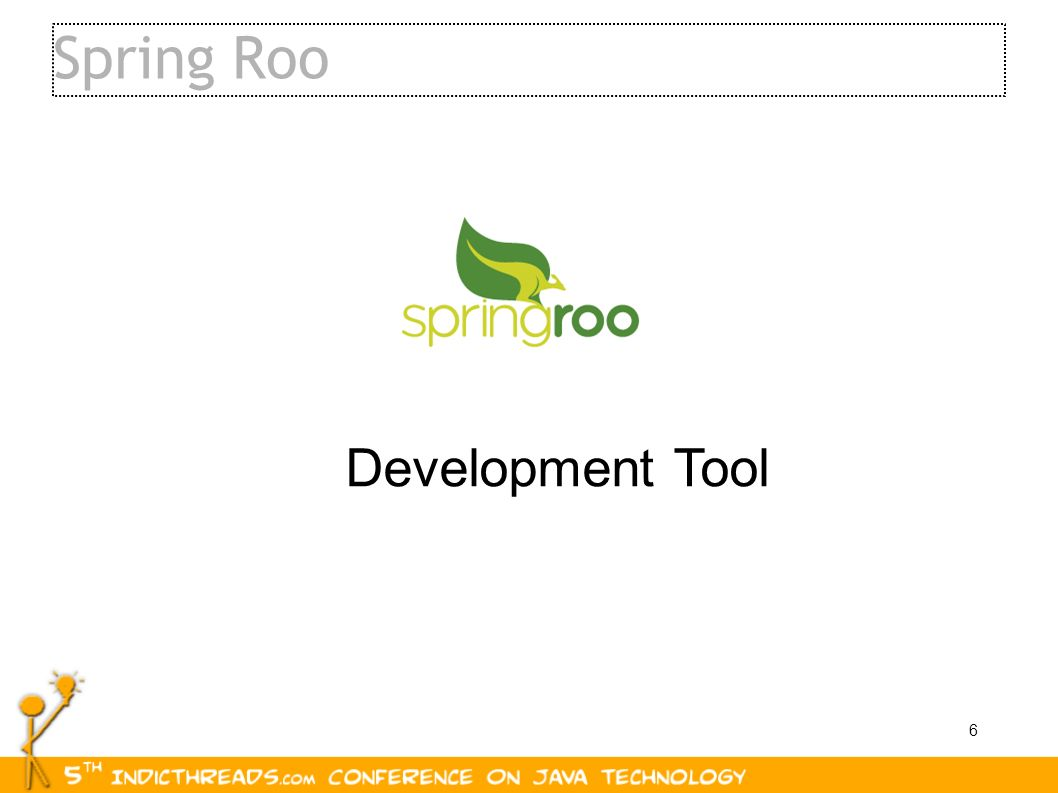 6 Spring Roo Development Tool