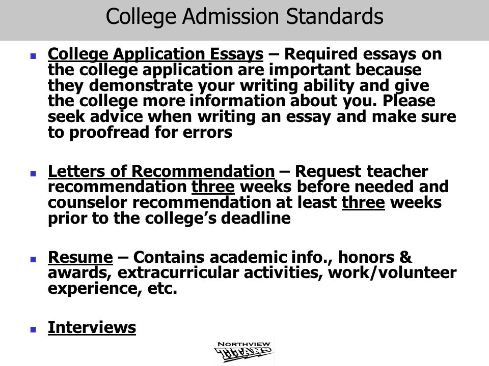 College Admission Standards College Application Essays – Required essays on the college application are important because they demonstrate your writin