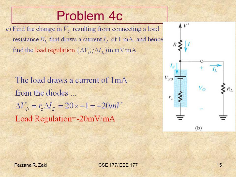 Farzana R. ZakiCSE 177/ EEE 17715 Problem 4c